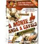 Dvd A Morte Anda A Cavalo - Lee Van Cleef - Lacrado!