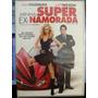 Dvd Comédia: Minha Super Ex-namorada - Frete Grátis