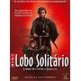 Lobo Solitario Dvd A Serie Completa Samurai Japao Frank Mill