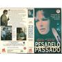 Pesadelo Do Passado/ Legendado/ Vhs (5014)