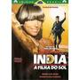 Dvd, Índia A Filha Do Sol ( Raro) - Glória Pires, Nuno Leal
