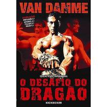 Dvd Kickboxer O Desafio Do Dragao Novo Van Damme Lacrado Açã