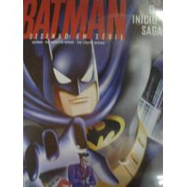 Dvd Batman, O Início Da Saga
