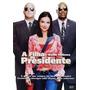 Dvd Novo Lacrado A Filha Do Presidente Raro Frete Gratis