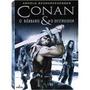 Conan - Coleção Completa - Box Com Os Dois Filmes E Com Luva