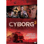 Dvd Original Do Filme Cyborg 3