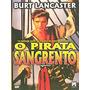 O Pirata Sangrento Dvd Raro Classico Cult Burt Lacaster