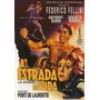 A Estrada Da Vida (1954) Federico Fellini, Anthony Quinn
