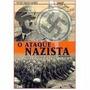 Coleção Grandes Guerras - O Ataque Nazista