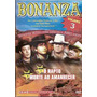 Dvd Bonanza 2 Filmes: O Rapto E Morte Ao Amanhecer Volume 3