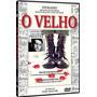 Dvd O Velho - História De Luiz Carlos Prestes - Original