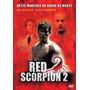 Dvd Red Scorpiom 2 - Artes Marciais Na Arena - Orig Lacrado