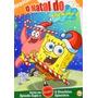 Dvd Original - Bob Esponja - O Natal Do Bob Esponja - Br