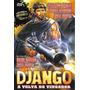 Django - A Volta Do Vingador / Dublado + Frete Gratis