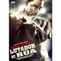 Dvd Lutador De Rua - Original - Raridade