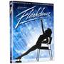 Dvd Flashdance Ed Especial - Novo Lacrado Original