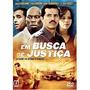 Dvd Em Busca Pela Justica