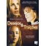 Dvd Original Do Filme Desejos E Traições ( Maria Bello)
