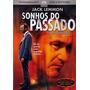 Dvd Sonhos Do Passado - Ed. Nacional Original