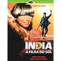 Dvd Índia- A Filha Do Sol(lacrado), Com Glória Pires