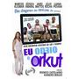 Dvd Eu Odeio O Orkut ( Narcos Kligman ) Dub ( Frete Grátis )