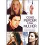Dvd Original Do Filme Como Perder Uma Mulher