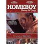 Dvd - Homeboy - Chance De Vencer - Mickey Rourke ( Seminovo)
