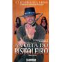 Vhs - A Volta Do Pistoleiro - Carlos Gallardo