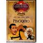 Dvd, Pinóquio ( Raro) - Teatro Dos Contos De Fadas