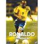 Dvd Ronaldo O Fenômeno - Documentário - Raro Original