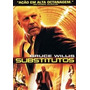 Dvd Original Do Filme Substitutos ( Bruce Willis)