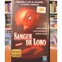 Vhs - Sangue De Lobo - 2004