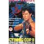Vhs - Cyborg Cop 2 O Pior Pesadelo - David Bradley