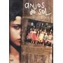 Dvd Anjos Do Sol - Chico Diaz - Vera Holtz - Raríssimo