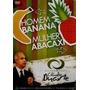 Homem Banana Mulher Abacaxi Dvd Cladio Duarte Original