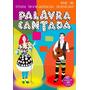 Show Brincadeiras Musicais (dvd 2d + 3d) Palavra Cantada