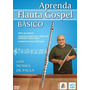 Aprenda Flauta Gospel Básico - Dvd Vídeo Aula Novo Original