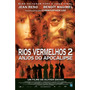 Dvd - Rios Vermelhos 2 - Anjos Do Apocalipse - ( Les Rivière