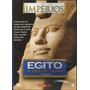 Dvd - Egito - A Era De Ouro - Série Imperios