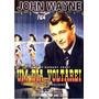 Um Dia Voltarei (1945 ) John Wayne