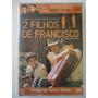 Dvd Original ` 2 Filhos De Francisco ´