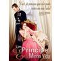 Um Príncipe Em Minha Vida - Dvd - Julia Stiles - Luke Mably