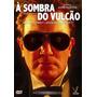 A Sombra Do Vulcao Dvd John Huston Jacqueline Bisset