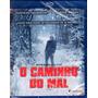 Blu-ray O Caminho Do Mal Original Br Lacrado Som 7.1