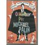 Dvd Monty Python Flyng Circus - O Melhor Por Michael Palin