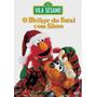 Dvd Lacrado O Melhor Do Natal Com Elmo Vila Sesamo