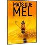 Mais Que Mel - Dvd - O Fascinante Mundo Das Abelhas