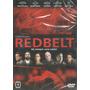 Dvd Filme - Redbelt: Há Sempre Uma Saída! (dub/leg//lacrado)