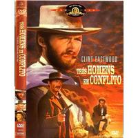 Dvd, Três Homens Em Conflito ( Velho Oeste) - Clint Eastwood