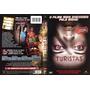 Dvd Turistas, Terror, 2006, Original, Dublado E Legendado